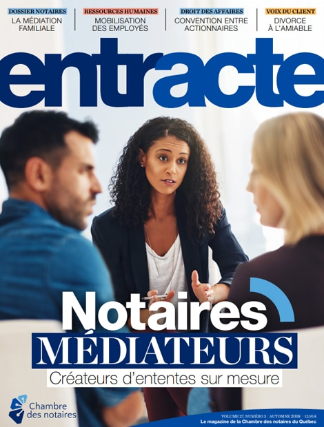 "Magazine cover of ""Notaires médiateurs - Créateurs d'ententes sur mesure"""